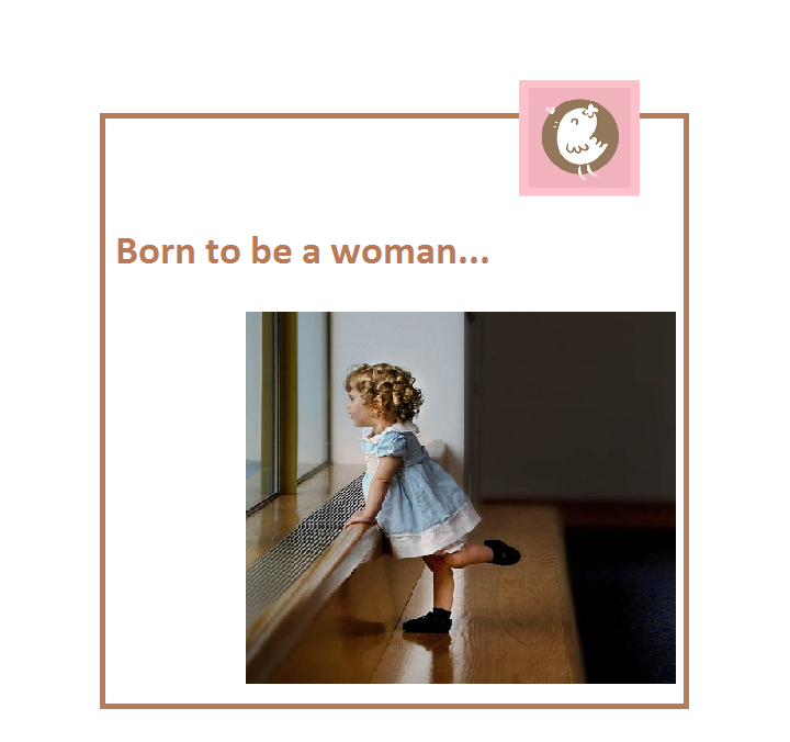 born to be a woman